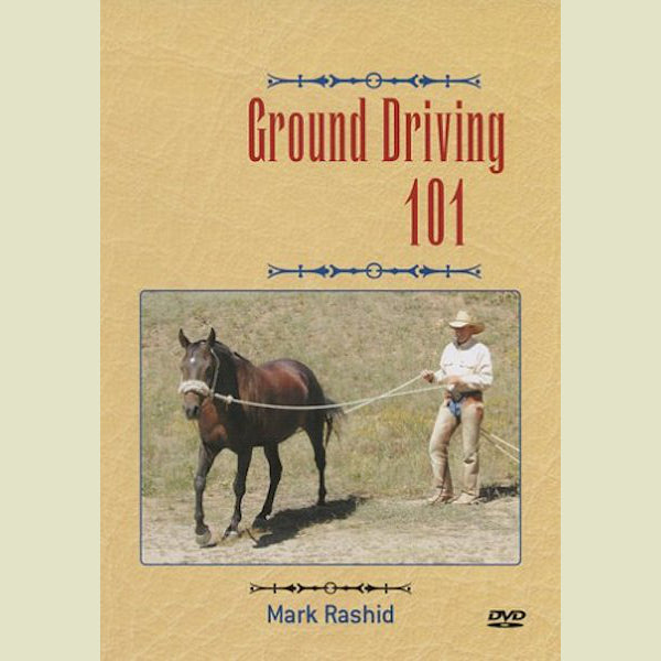 Mark Rashid – Ground Driving 101 DVD