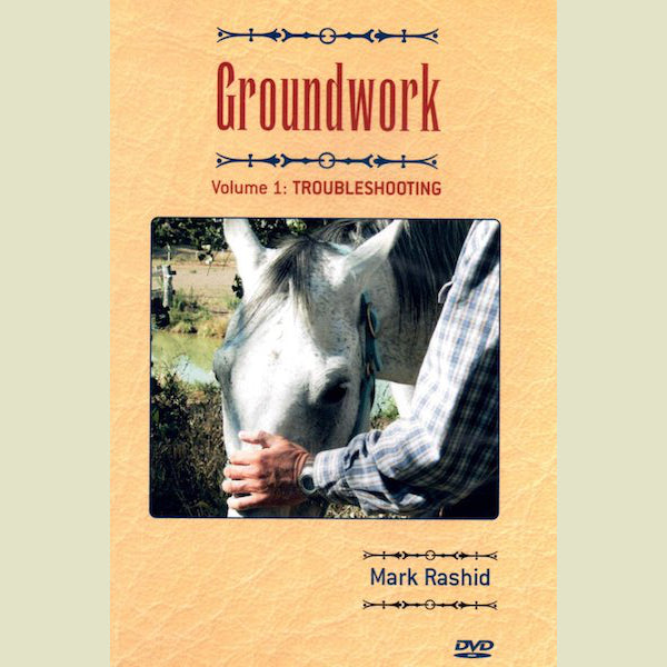 Mark Rashid – Groundwork Vol 1 DVD