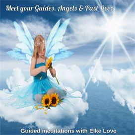 Tuned In Meet Your Guides, Angels & Past Lives