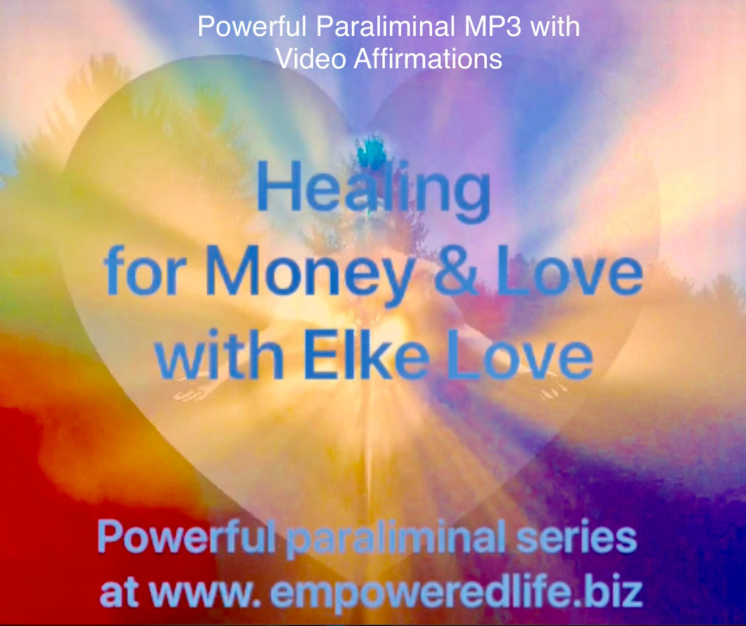 Powerful Life Changing MP3 with Video Affirmations 'Healing for Money & Love'