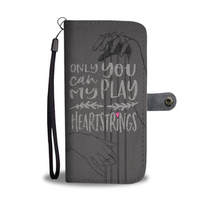 "Custom Printed Wallet Case ""Only You can Play My Heartstrings"" Grey"