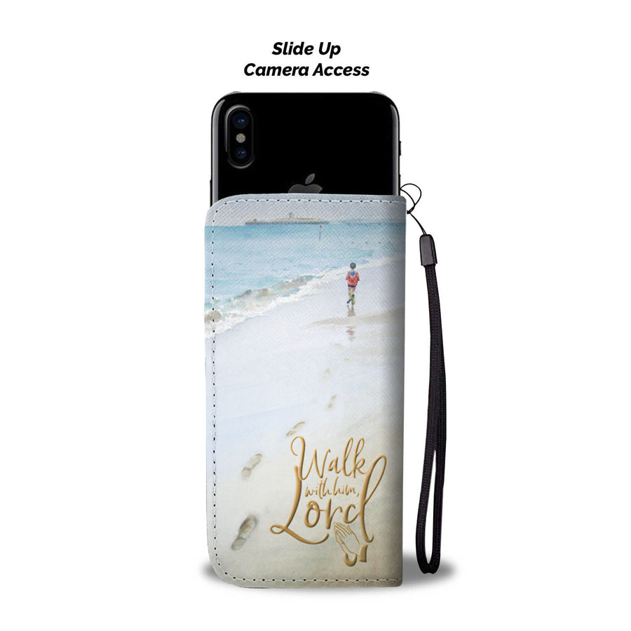 """Walk with him, Lord"" custom printed wallet case"