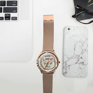 Custom Designed Rose Gold Bible Quote Watch - When I Wake Up You Are Still With Me