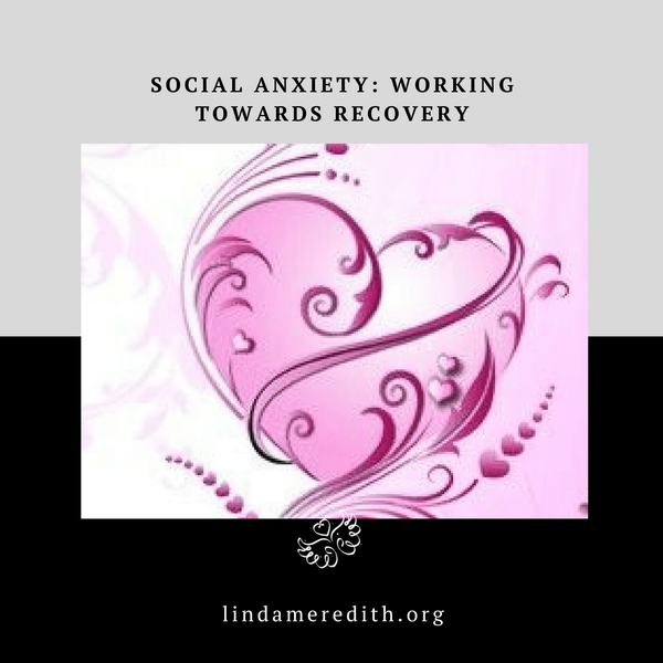 Social Anxiety: Working towards Recovery