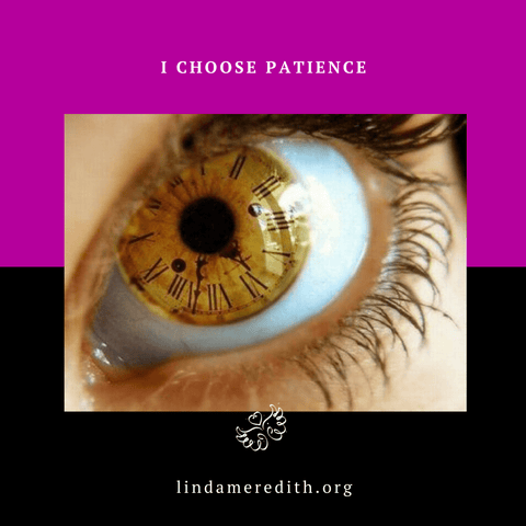 I Choose Patience