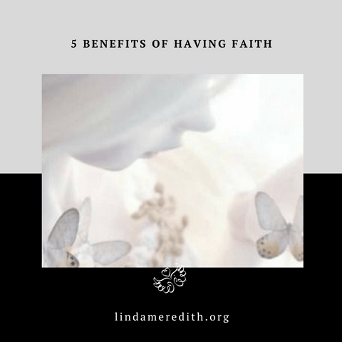 5 Benefits of Having Faith