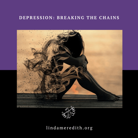 Depression: Breaking the Chains