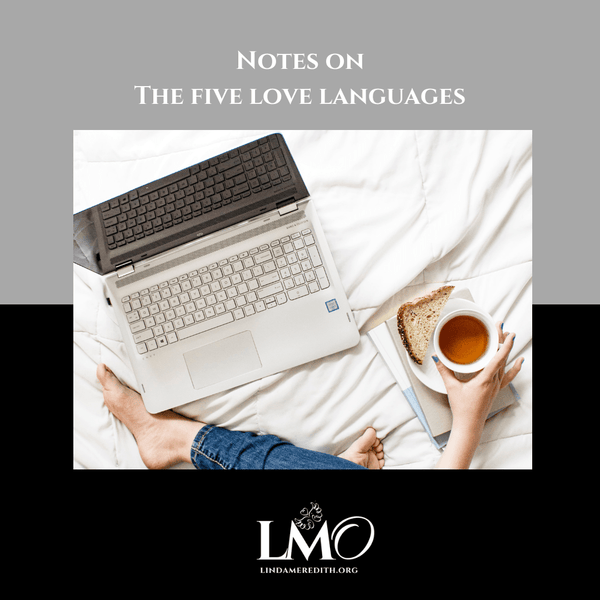Notes on The 5 Love Languages