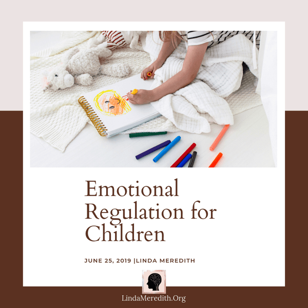 Tips to Help with Emotional Regulation in our Kids