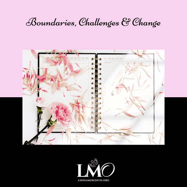 Boundaries, Challenges & Change