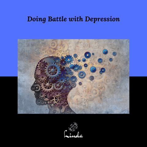 Doing Battle with Depression