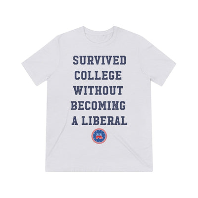"""Survived college without becoming a liberal"" shirt"