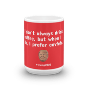 """Most Interesting Covfefe"" mug"
