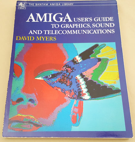 Amiga User's Guide to Graphics, Sound & Telecommunications Book for Commodore Amiga