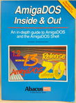 AmigaDOS Inside & Out Abacus Book #8 for Commodore Amiga
