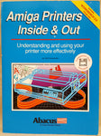 Amiga Printers Inside & Out Abacus Book #15 with Companion Disk for Commodore Amiga