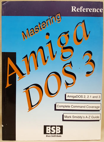 Mastering Amiga DOS 3 Vol2 Reference Book ©1993 for Commodore Amiga