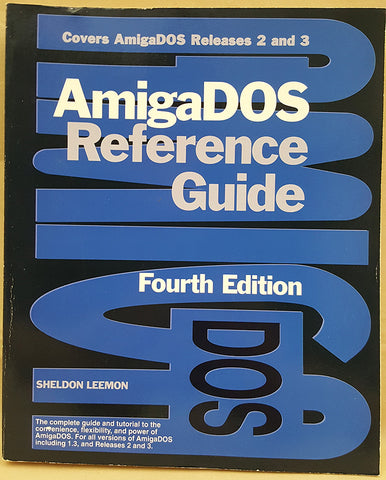 AmigaDOS Reference Guide Fourth Edition Book ©1992 for Commodore Amiga