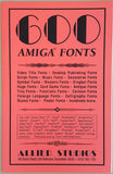 600 Amiga Fonts ©1992 Allied Studios for Commodore Amiga