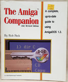 The Amiga Companion 2nd Edition Book by Rob Peck 1989 for Commodore Amiga