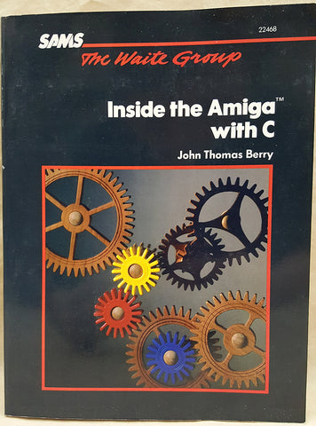 Inside the Amiga with C - 1987 Programming Book for Commodore Amiga
