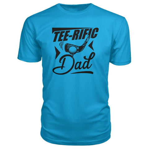 Image of Tee-Rific Dad Premium Tee - Carribean Blue / S / Premium Unisex Tee - Short Sleeves