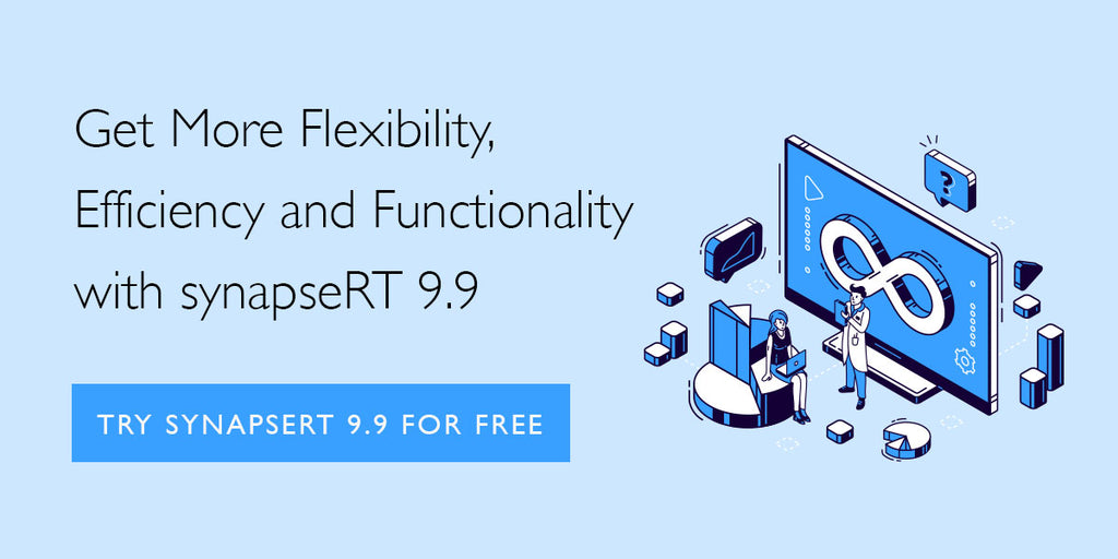 Enhance Your Flexibility, Efficiency and Functionality with synapseRT 9.9