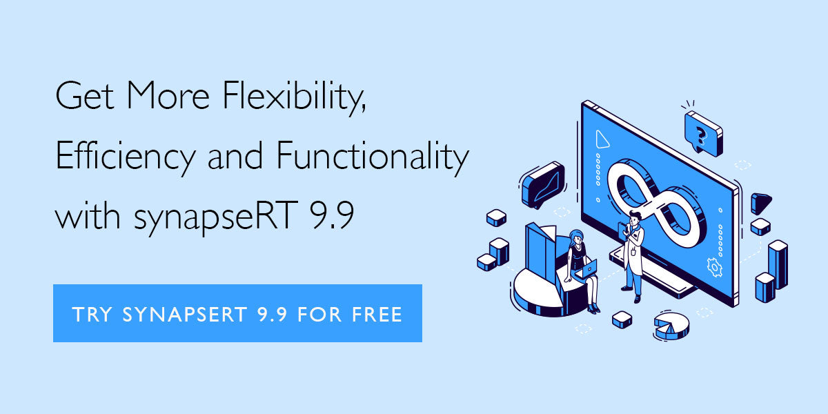 Get More Flexibility, Efficiency and Functionality with synapseRT 9.9