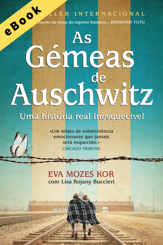 As Gémeas de Auschwitz (e-Book)