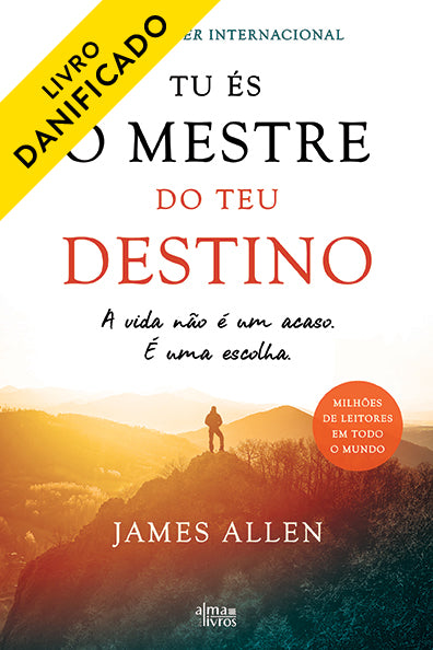 Tu És o Mestre do Teu Destino (Danificado)