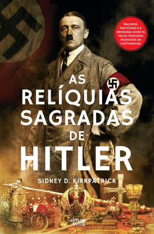 As Relíquias Sagradas de Hitler