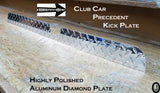 Club Car PRECEDENT golf cart Highly Polished Diamond plate KICK PLATE