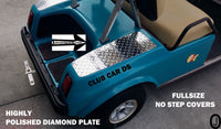 Club Car DS Golf Cart Polished Aluminum Diamond Plate FULLSIZE NO STEP COVERS