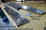"JEEP YJ Wrangler 6"" Tall Diamond plate Rocker Panel Guards with / 90° 1 inch lip"