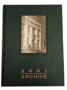 2001 The Archive - Ridley Yearbook