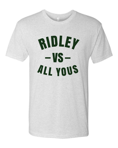 Ridley vs All Yous T-Shirt