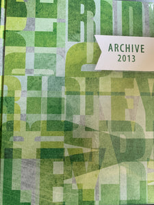 2013 The Archive - Ridley Yearbook