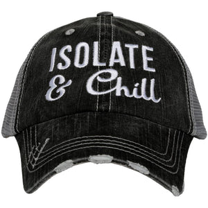 Isolate and Chill Hat