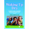 Books-Waking Up Dry: A Guide to Help Children Overcome Bedwetting, Second Edition