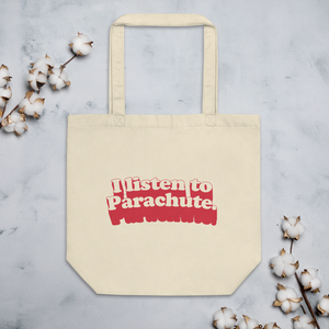 """I Listen to Parachute"" Tote Bag"
