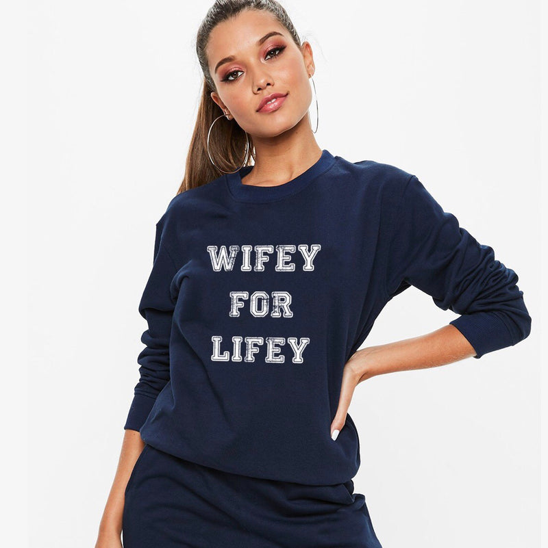 Wifey for Lifey Pullover