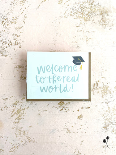 Welcome to The Real World Graduation Card