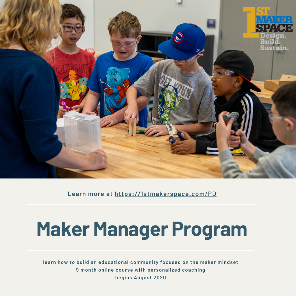 The Maker Manager Program: Nurturing a Maker Mindset