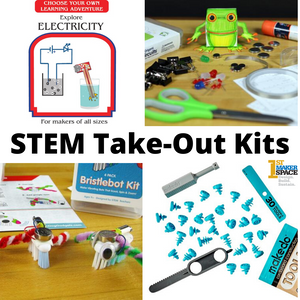 STEM Take-Out Kits
