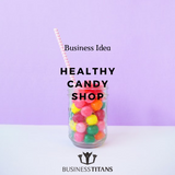 Business Titans is providing the Healthy candy shop business idea for startups.