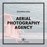 Business Titans is providing the aerial photography agency business idea for startups.