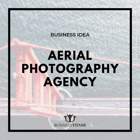products/BI-003_Aerial_Photography_Agency_by_Business_Titans_1.png