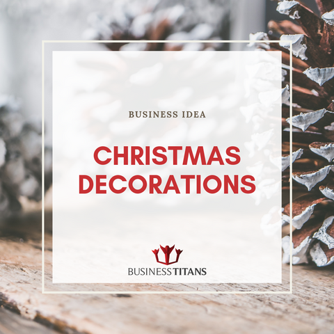 products/BI-010_Christmas_Decorations_by_Business_Titans_1.png