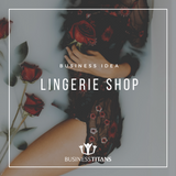 Business Titans is providing the Lingerie shop business idea for startups.