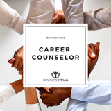 Business Titans is providing the Career counselor business idea for startups.